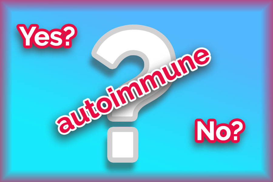 Question mark about fibromyalgia and whether it is an autoimmune problem, with the words yes? or no?